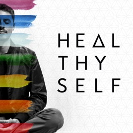 Heal Thy Self podcast image