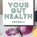 10 ways to improve your gut health naturally