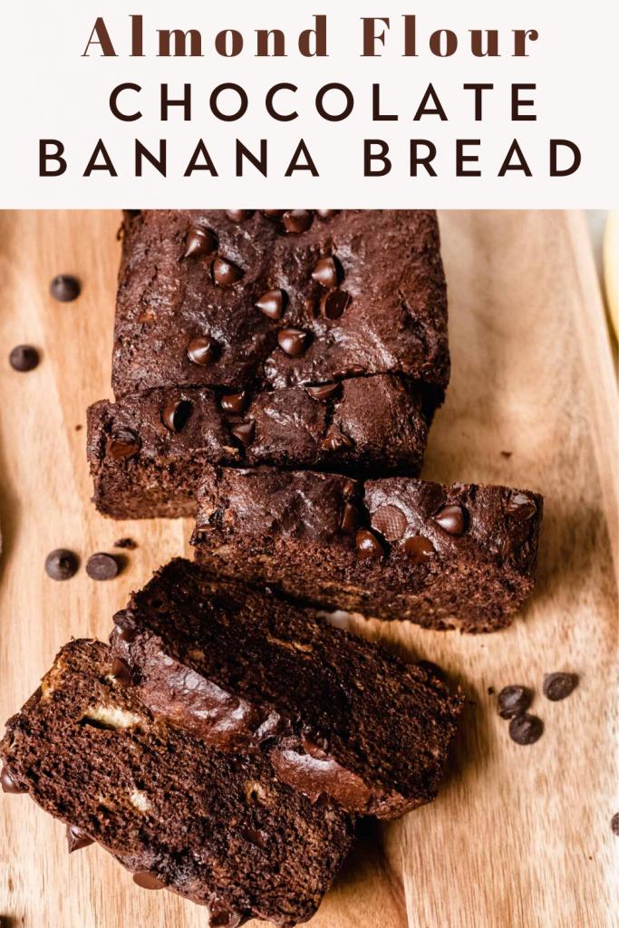 Almond Flour Chocolate Banana Bread