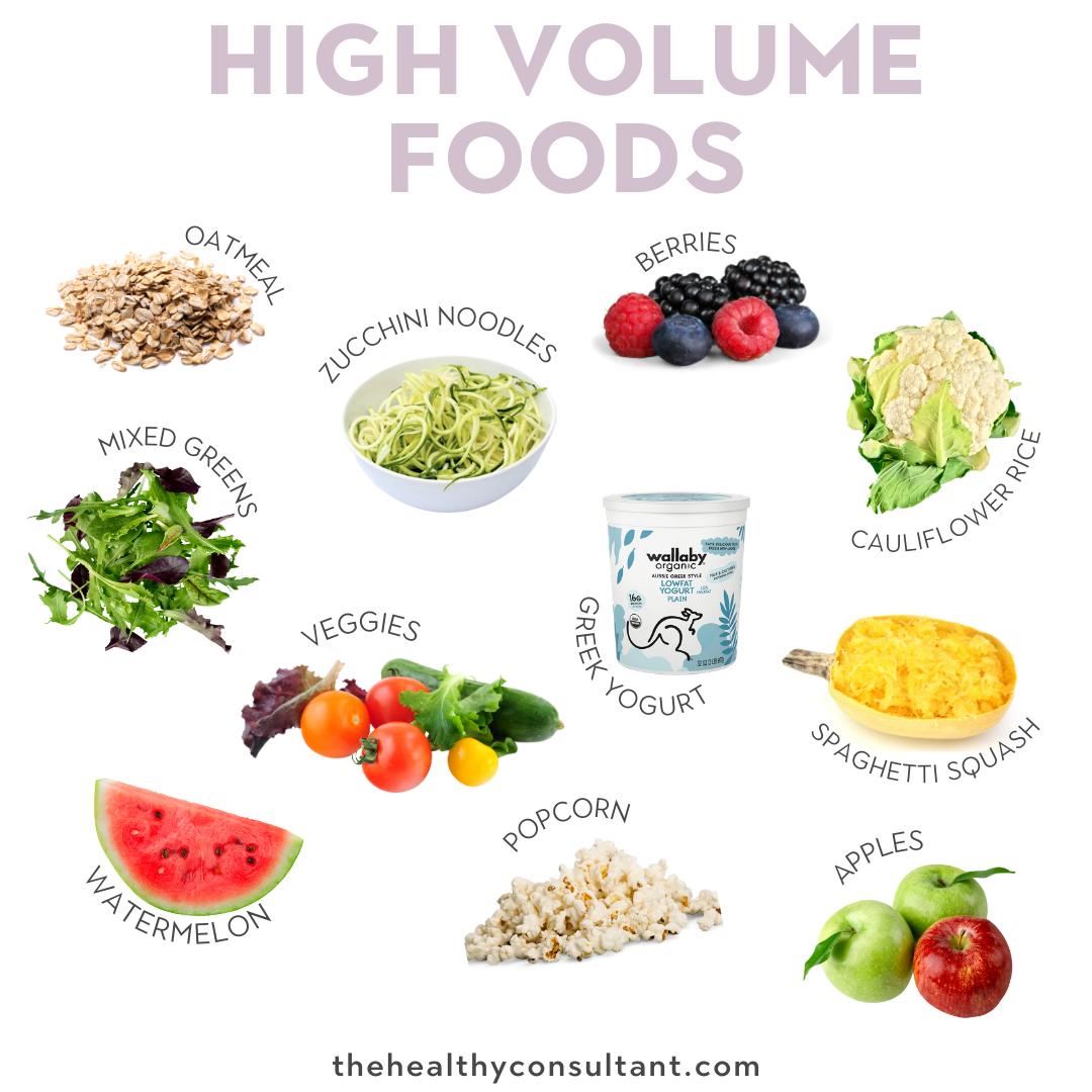 high volume foods